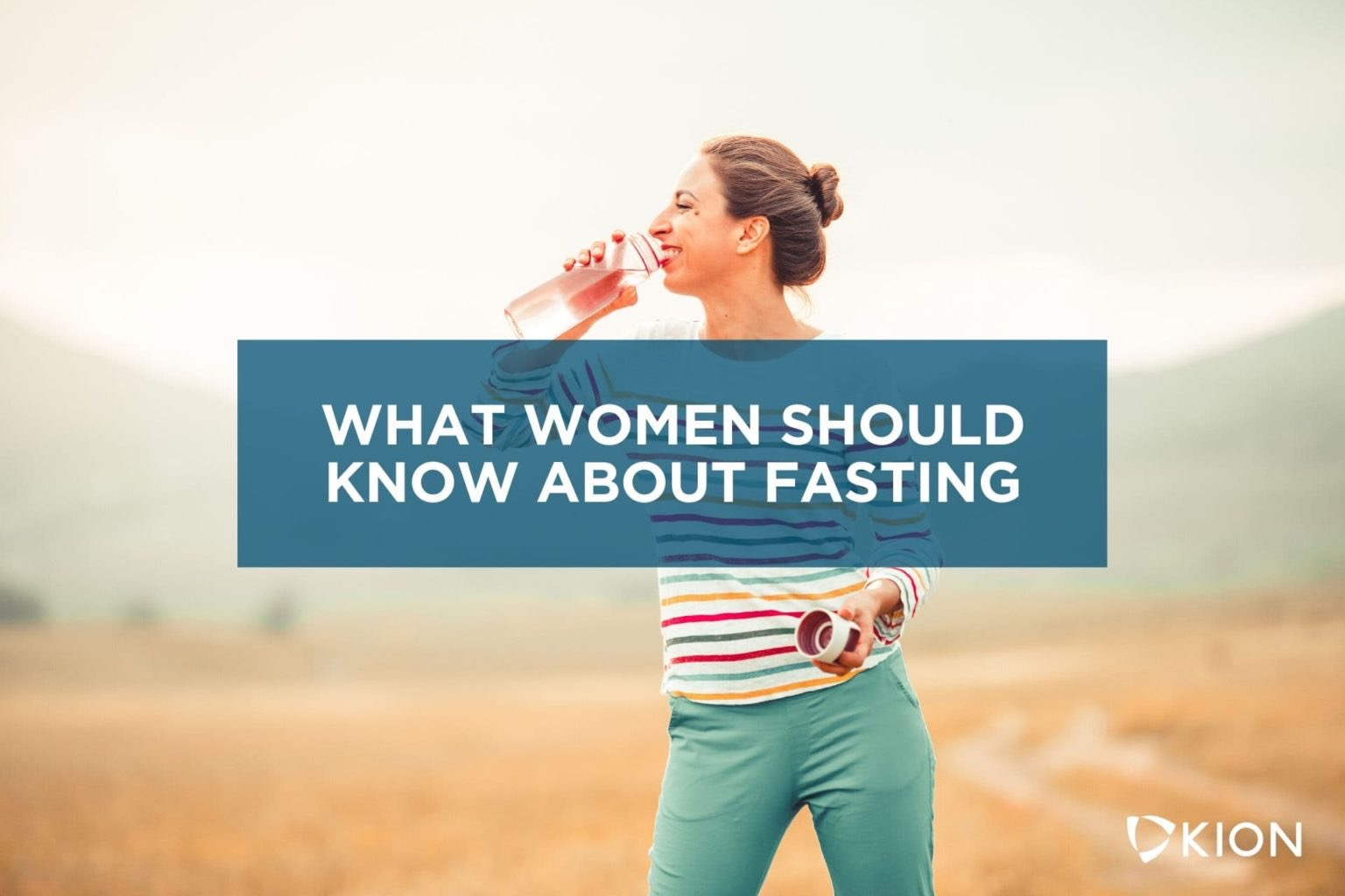 The Complete Guide To Fasting For Women Part 1: Should Females Fast?